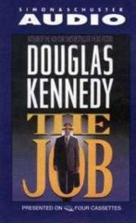 The Job  - Cassette by Douglas Kennedy