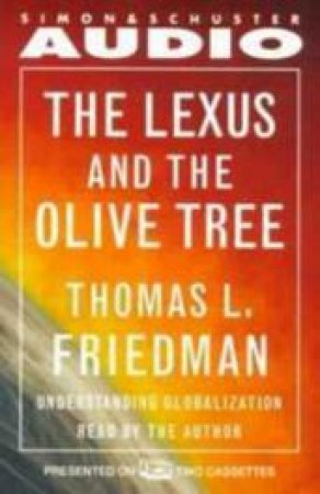 Lexus And The Olive Tree - Cassette by Thomas L Friedman
