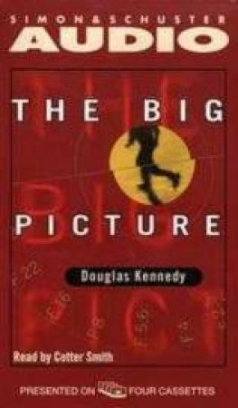 The Big Picture - Cassette by Douglas Kennedy
