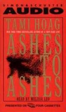 Ashes To Ashes - Cassette by Tami Hoag