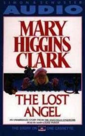 The Lost Angel - Cassette by Mary Higgins Clark