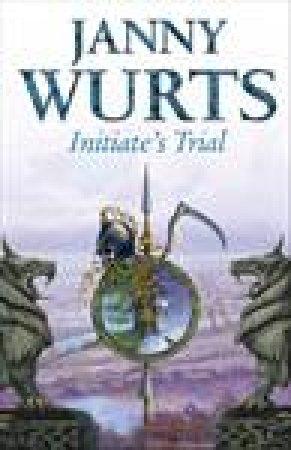Initiate's Trial by Janny Wurts