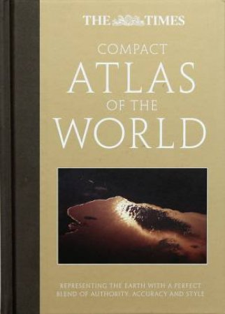 The Times Compact Atlas of the World by Times Books