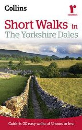 Collins Ramblers Short Walks in the Yorkshire Dales by Chris Townsend