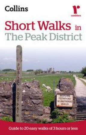 Short Walks in the Peak District by Roly Smith
