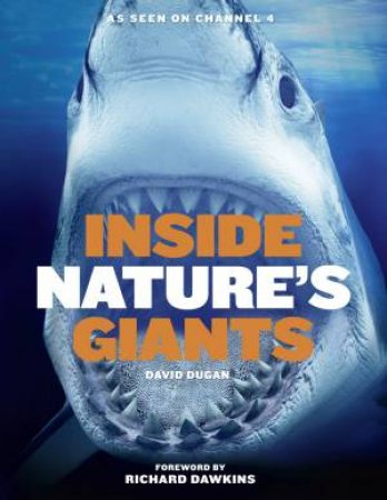 Inside Nature's Giants by David Dugan & Mark Evans & Joy S. Reidenberg & Simon Watt & Jamie Lochhead