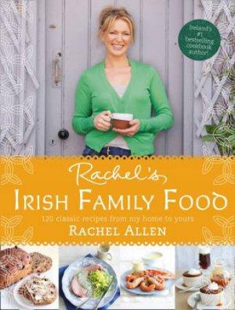 Rachel's Irish Family Food by Rachel Allen