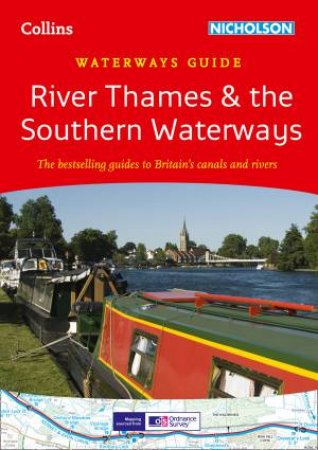 Collins Waterways Guide River Thames & the Southern Waterways by Collins Uk
