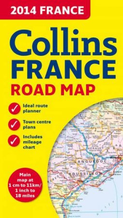 Collins 2014 France Road Map by Collins Uk