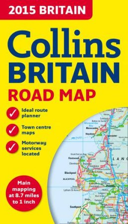 Collins 2015 Britain Road Map by Collins Uk