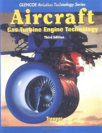 Aircraft Gas Turbine Engine Technology by Irwin E. Treager