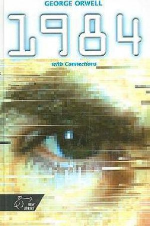 1984 With Connections by George Orwell