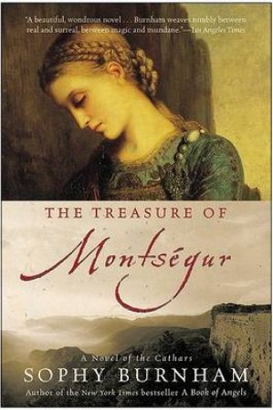 The Treasure of Montsegur by Sophy Burnham