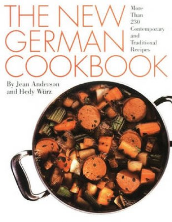 The New German Cookbook by Jean Anderson & Hedy Wurz
