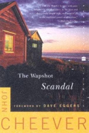 The Wapshot Scandal by John Cheever