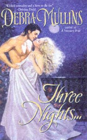 Three Nights by Debra Mullins