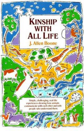 Kinship With All Life by John Allen Boone