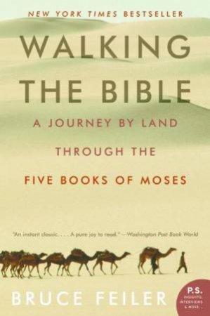 Walking The Bible by Bruce S. Feiler