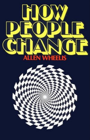 How People Change by Allen Wheelis