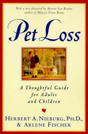 Pet Loss by Herbert A. Nieburg & Arlene Fischer