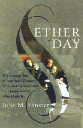 Ether Day by Julie M. Fenster