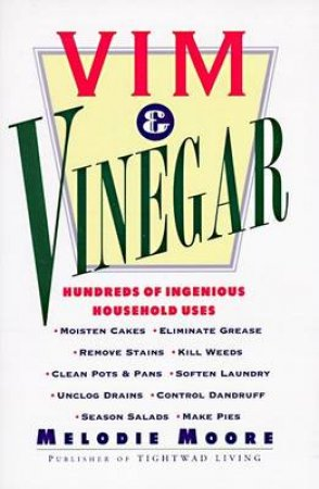 Vim & Vinegar by Melodie Moore
