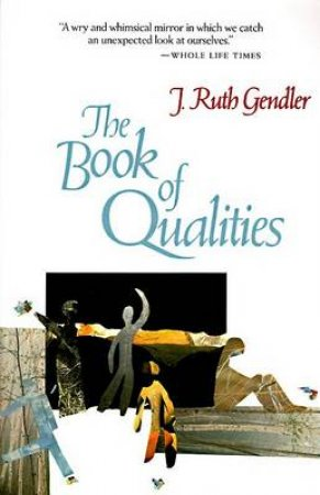 Book of Qualities by J. Ruth Gendler
