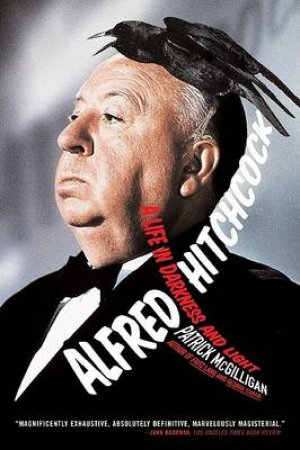 Alfred Hitchcock by Patrick McGilligan