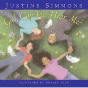 God, Can You Hear Me? by Justine Simmons & Robert Papp & Rev Run