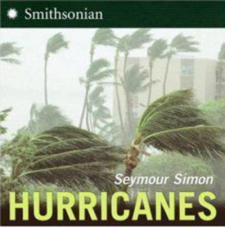 Hurricanes by Seymour Simon