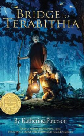 Bridge to Terabithia by Katherine Paterson & Donna Diamond
