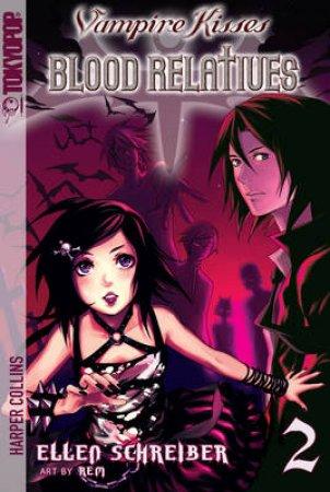 Vampire Kisses Blood Relatives 2 by Ellen Schreiber