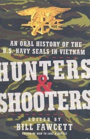 Hunters & Shooters by Bill Fawcett