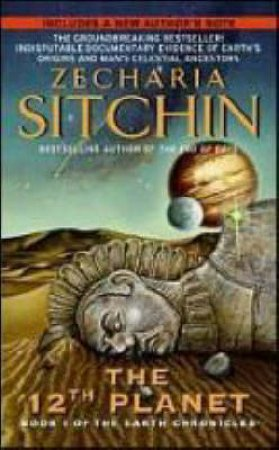 The 12th Planet by Zecharia Sitchin