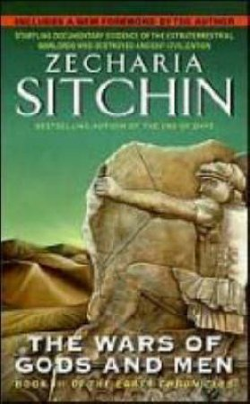 The Wars of Gods and Men by Zecharia Sitchin
