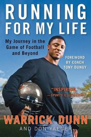 Running for My Life by Warrick Dunn & Don Yaeger & Tony Dungy