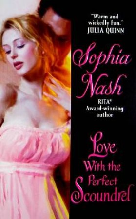 Love with the Perfect Scoundrel by Sophia Nash