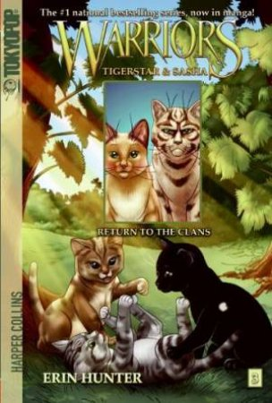 Return to the Clans by Erin Hunter & Don Hudson & Dan Jolley