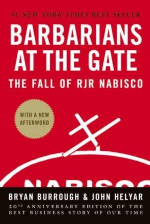 Barbarians at the Gate by Bryan Burrough & John Helyar