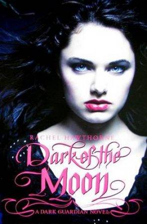 Dark of the Moon by Rachel Hawthorne