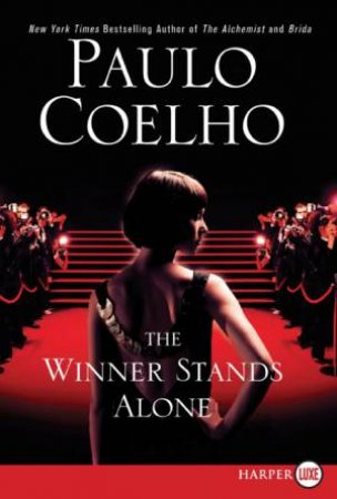 The Winner Stands Alone by Paulo Coelho & Margaret Jull Costa