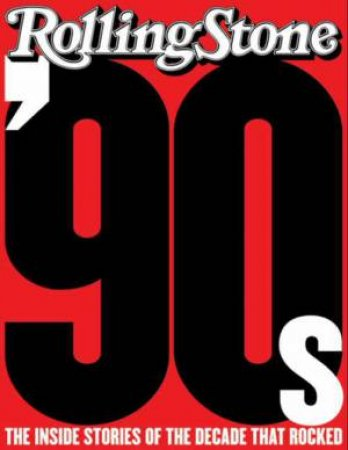 The '90s by Rolling Stone