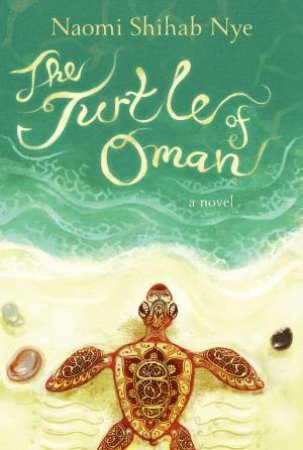 The Turtle of Oman by Naomi Shihab Nye & Betsy Peterschmidt