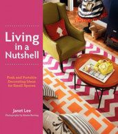 Living in a Nutshell by Janet Lee & Aimee Herring