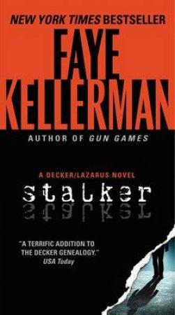 Stalker by Faye Kellerman