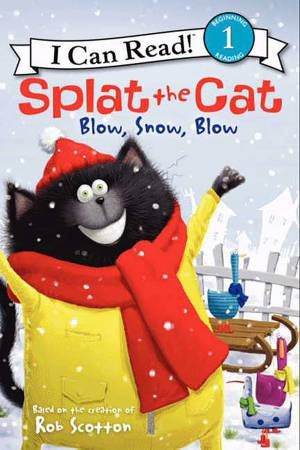 Blow, Snow, Blow by Rob Scotton & Robert Eberz & Amy Hsu Lin