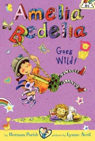 Amelia Bedelia Goes Wild! by Herman Parish & Lynne Avril
