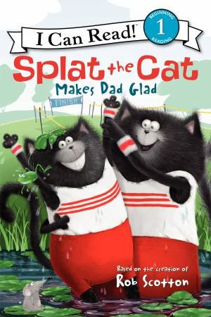 Splat the Cat Makes Dad Glad by Alissa Heyman