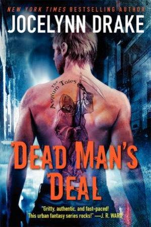 Dead Man's Deal by Jocelynn Drake