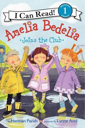 Amelia Bedelia Joins the Club by Herman Parish & Lynne Avril